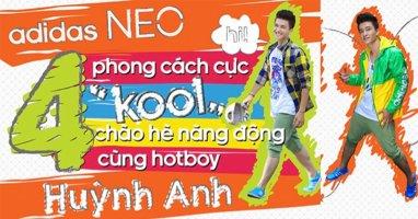 Chào hè năng động theo phong cách của Huỳnh Anh