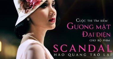Tìm kiếm gương mặt đại diện cho phim Scandal
