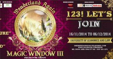 Magic Window lần III mang chủ đề Wonderland đã chính thức được khởi động