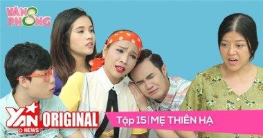 8 Văn Phòng || Tập 15: Mẹ Thiên Hạ | Official
