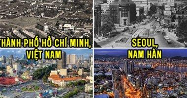 Bạn sẽ ngỡ ngàng với sự thay đổi chóng mặt của các thành phố này