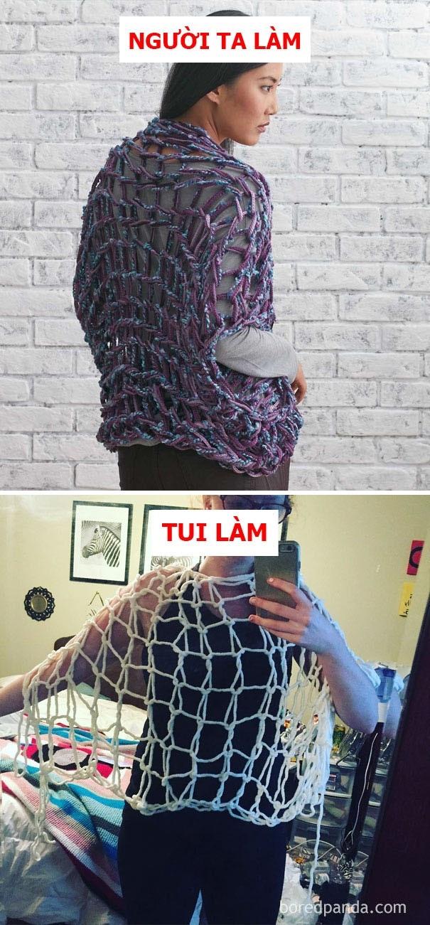 Người ta: áo tự móc vẫn xinh lung linh. Tui: lấy tấm lưới quấn lên cho rồi!