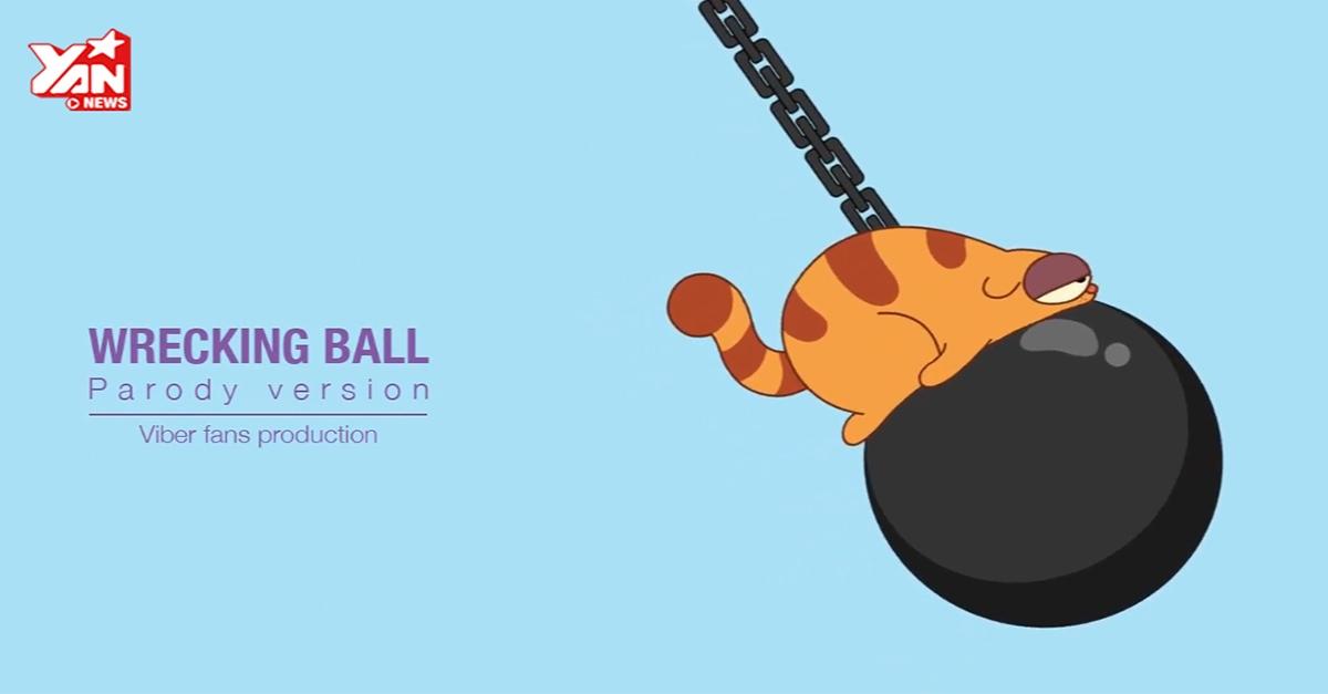 Cùng xem Wrecking Ball phiên bản Viber cực nhắng!