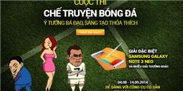 Chế truyện thật hay, nhận ngay quà hot từ FIFA Online 3
