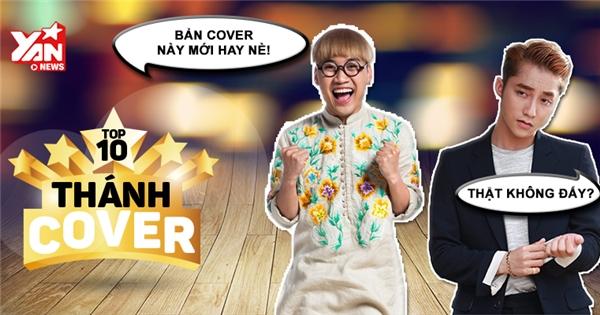 """[Thánh Cover] Hit mới của Sơn Tùng """"công phá"""" BXH cover"""