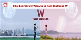 8 bài học cực chuẩn rút ra từ Yeon Joo và Kang Chul trong 'W'