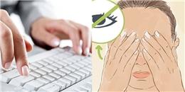 Dùng máy tính thoải mái mà không sợ cận thị nhờ 4 bài tập này!