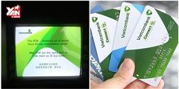 Hàng loạt thẻ ATM Vietcombank bị khóa mà không rõ nguyên nhân?