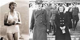 """Lộ ảnh """"nóng"""" tình nhân lâu năm của Hitler"""